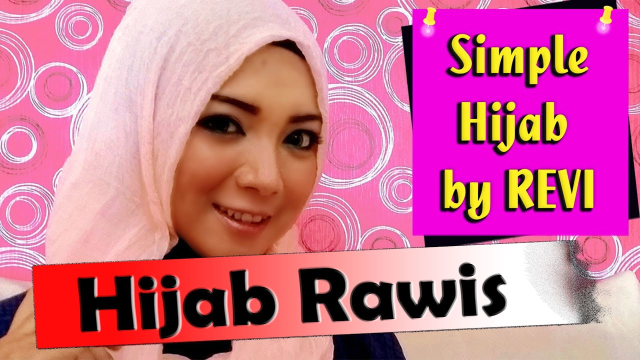 Hijab Rawis Tutorial By Revi 220 YouTube