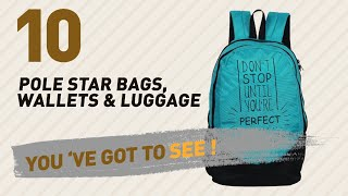Pole Star Bags, Wallets & Luggage Collection // Amazon India 2017 Best Sellers