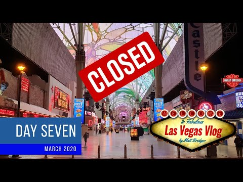 7 Days That Closed Las Vegas (11/03/20 - 17/03/20) Day Seven (Final Day)