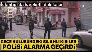 Aksaray'da Gece Kulübünde Hareketli Saatler