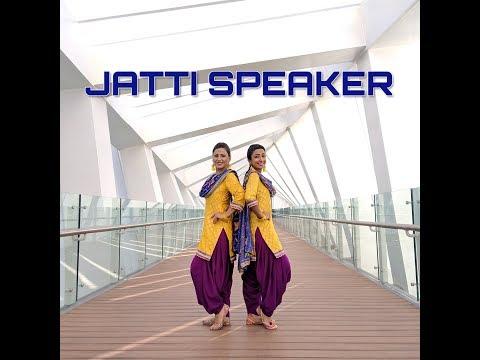 Jatti Speaker | Sara & Priti | Diljit Dosanjh | Pure Bhangra