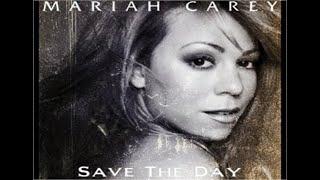 Mariah Carey - Save The Day (Radio Edit) HD