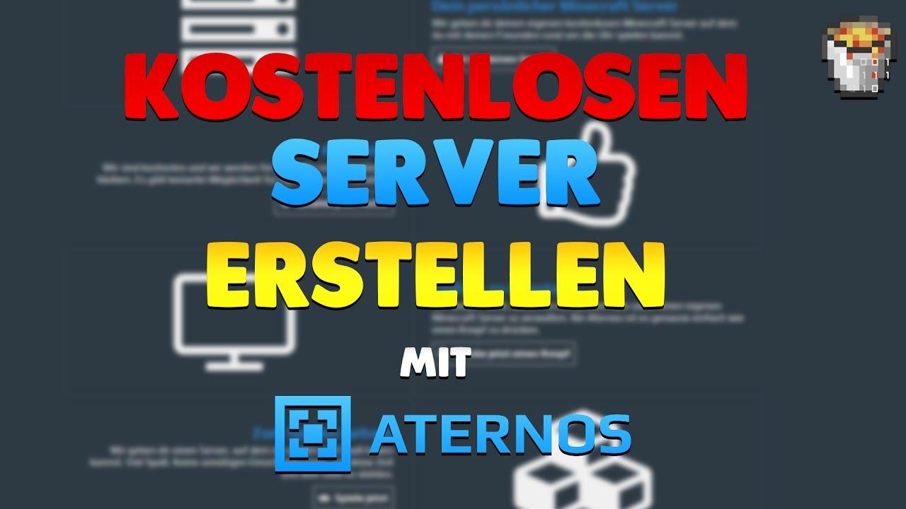 Kostenloser Minecraft Server Erstellen Aternos YouTube - Minecraft server erstellen in jeder version