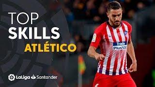 Best Skills Atlético de Madrid LaLiga Santander 2018/2019