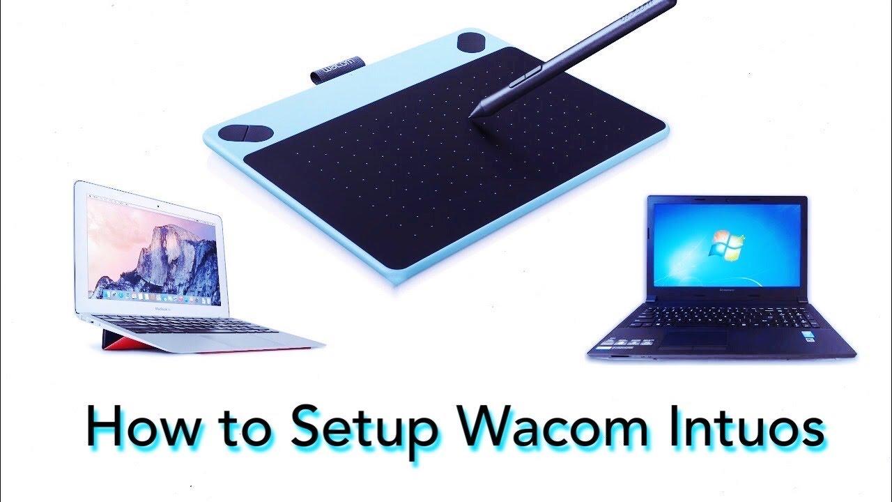 Wacom Intuos : How to setup on Mac and Windows