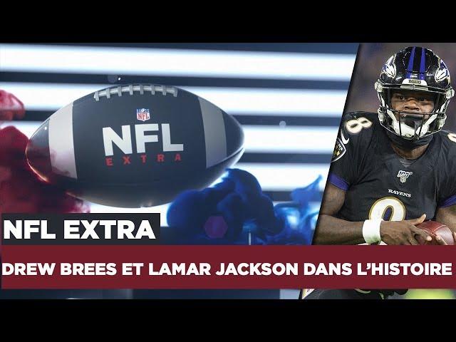NFL Extra : Drew Brees et Lamar Jackson dans l'histoire