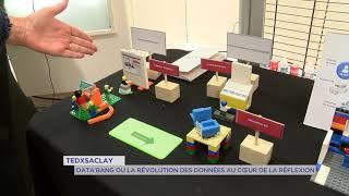 Yvelines | TEDxSaclay : Data'bang ou la révolution des données au coeur de la réflexion
