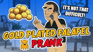 Gold Plated Falafel Prank