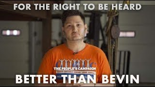For the Right to be Heard - Better than Bevin