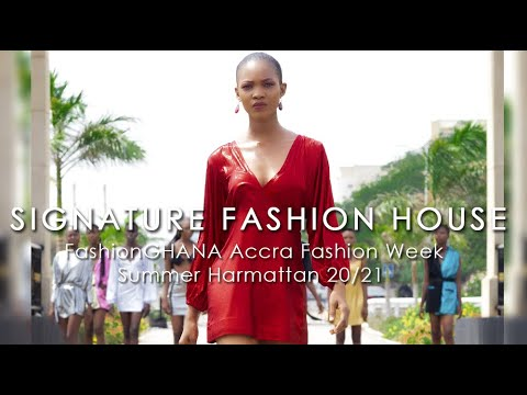Signature Fashion House (Ghana) - @Accra Fashion Week 2020/21 Summer Harmattan