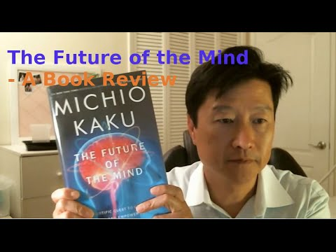 """Future of the Mind"" by Michio Kaku - A LearnByBlogging Book Review"