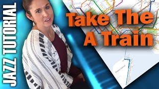 Jazz Tutorial: Take The A Train (Solo Piano)
