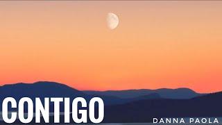 Download lagu Danna Paola - Contigo (Letra/Lyrics)
