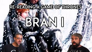 Re-Reading Game Of Thrones: Bran I - Watching Execution of Night