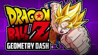 GEOMETRY DASH: DRAGON BALL Z