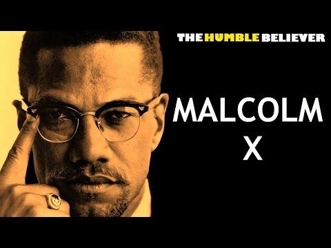 Malcolm X – Shaykh Hamza Yusuf