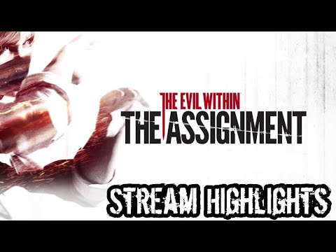 Stream Highlights: The Evil Within DLC - The Assignment  