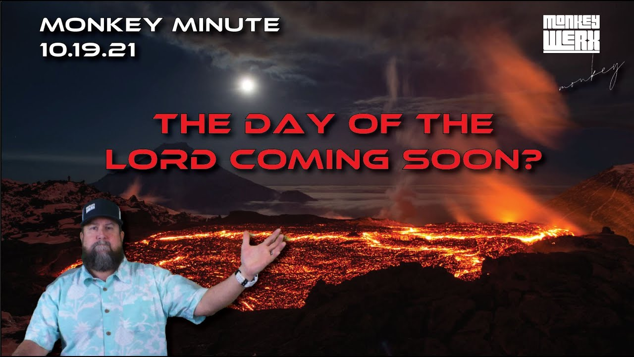 Is the Day of The Lord Coming Soon?