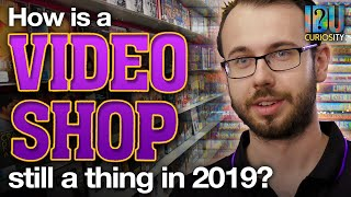 How is a Video Rental Store still a thing in 2019?