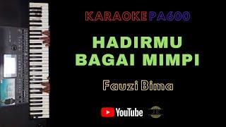 HADIRMU BAGAI MIMPI - KARAOKE DANGDUT TANPA VOKAL // LIRIK // PA600