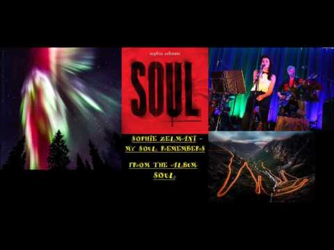 Sophie Zelmani - My Soul Remembers [Audio]