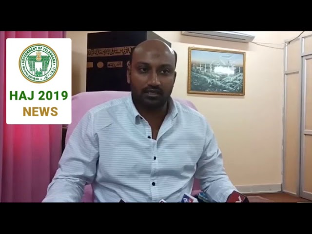 Mohammed Masi Ullah Khan Appeal to People Telangana to submit application's for Hajj 2019...