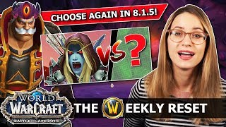 Choose AGAIN Between Sylvanas & [Spoiler] In 8.1.5 ! Plus How Blizzard Can Escape Activision