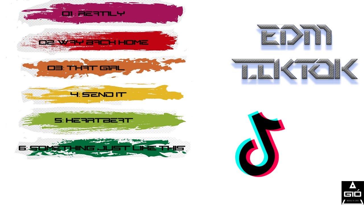 EDM TIKTOK - WAY BACK HOME - Top Nhạc TikTok US UK Remix Gây Nghiện Hay Nhất 2020