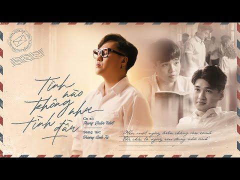 TÌNH NÀO KHÔNG NHƯ TÌNH ĐẦU   TRUNG QUÂN   Official Music Video