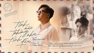 TÌNH NÀO KHÔNG NHƯ TÌNH ĐẦU | TRUNG QUÂN | Official Music Video