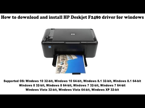 How To Download And Install HP Deskjet F2480 Driver Windows 10, 8 1, 8, 7, Vista, XP