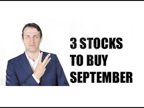 3 STOCKS TO BUY IN SEPTEMBER 2017