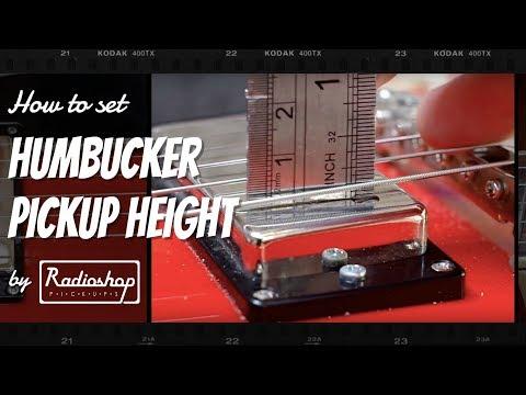 How to Set Humbucker Pickup Height