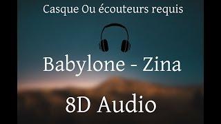 Babylone - Zina (8D AUDIO) 🎧
