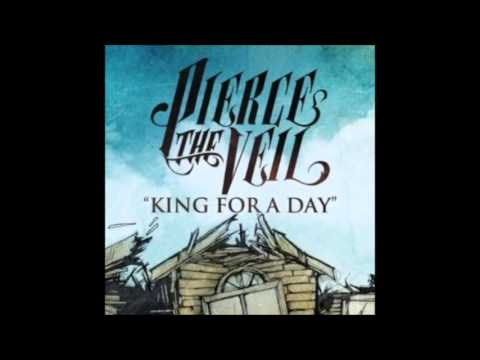 King For A Day - Pierce The Veil