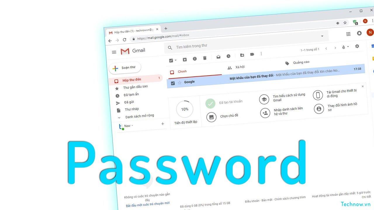 Cách Thay Đổi Mật Khẩu Gmail Trên Máy Tính | Thủ thuật máy tính | Technow.vn