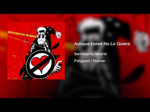Sentimiento Muerto - Aunque Usted No Lo Quiera (1995) || Full Album ||
