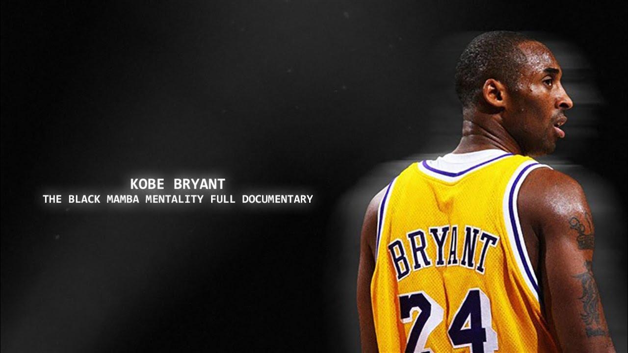 Download Kobe Bryant - The Black Mamba Mentality Full Documentary
