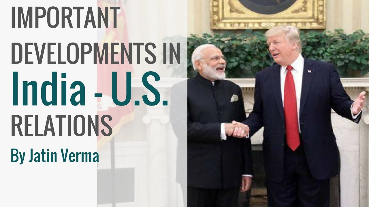 indias relations India – us relations overview: india-us bilateral relations have developed into a global strategic partnership, based on increasing convergence of interests on.
