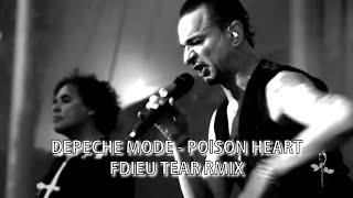 Depeche Mode - Poison Heart [Fdieu Tear Rmix]
