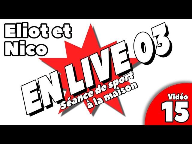 sport à la maison / SEANCE LIVE 3 / Vidéo 15