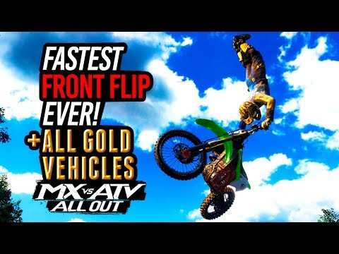 MX vs ATV All Out - Fastest Frontflip Ever+All Gold Vehicles!
