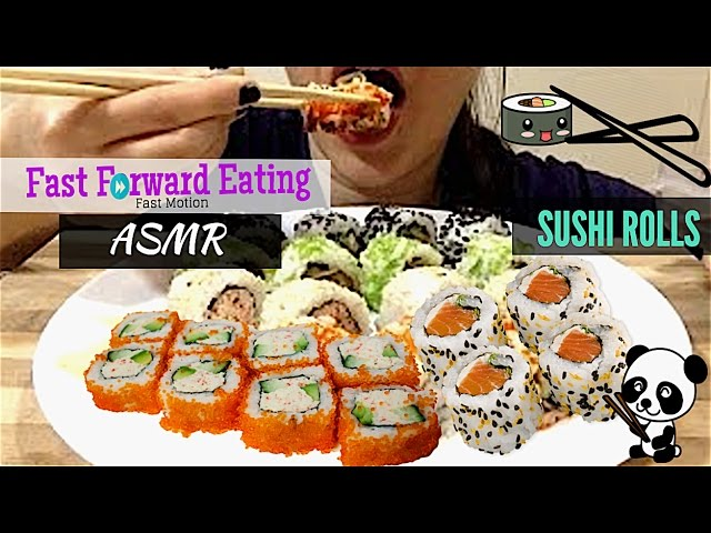 Asmr The Best Sushi Rolls Asmr Ever Eating Show Mukbang Fast Forward Eating