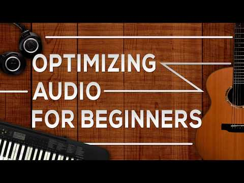 How To Optimize Audio - Best Audio Levels For YouTube