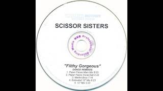 Scissor Sisters – Filthy Gorgeous (Paper Faces Main Mix) [HD]