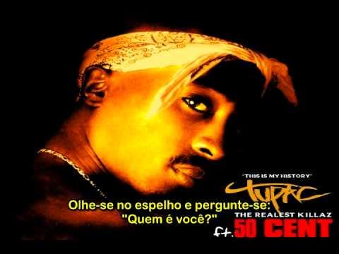 "2Pac ft. 50 Cent - ""The Realest Killaz"" [Traduzido]"