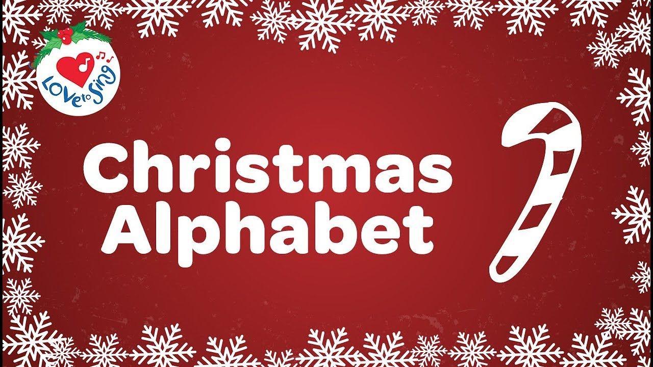 Christmas Alphabet.Christmas Alphabet Song With Lyrics