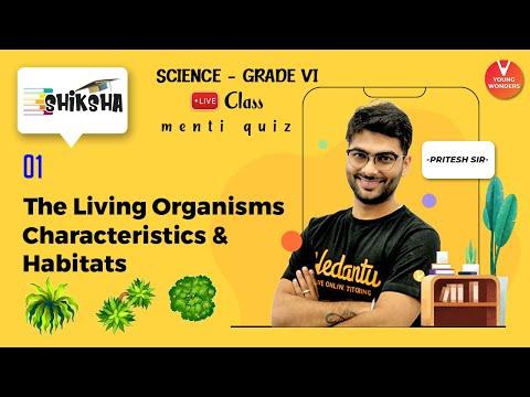 The Living Organisms: Characteristics and Habitats L1 | Class 6 Science Chapter 9 | Pritesh Sir