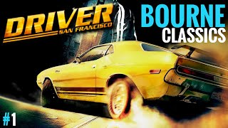 DRIVER San Fransisco Ep1 || BOURNE Classics || PC Max Settings