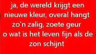 Andre van Duin Als de zon schijnt Songtekst Lyrics
